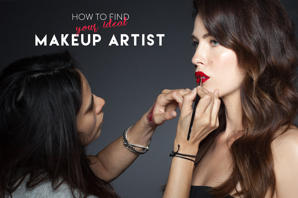 How to Find Your Ideal Makeup Artist
