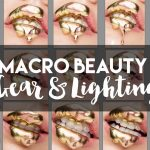 MBP_Macro_Beauty_Gear_and_Lighting-FEATURED