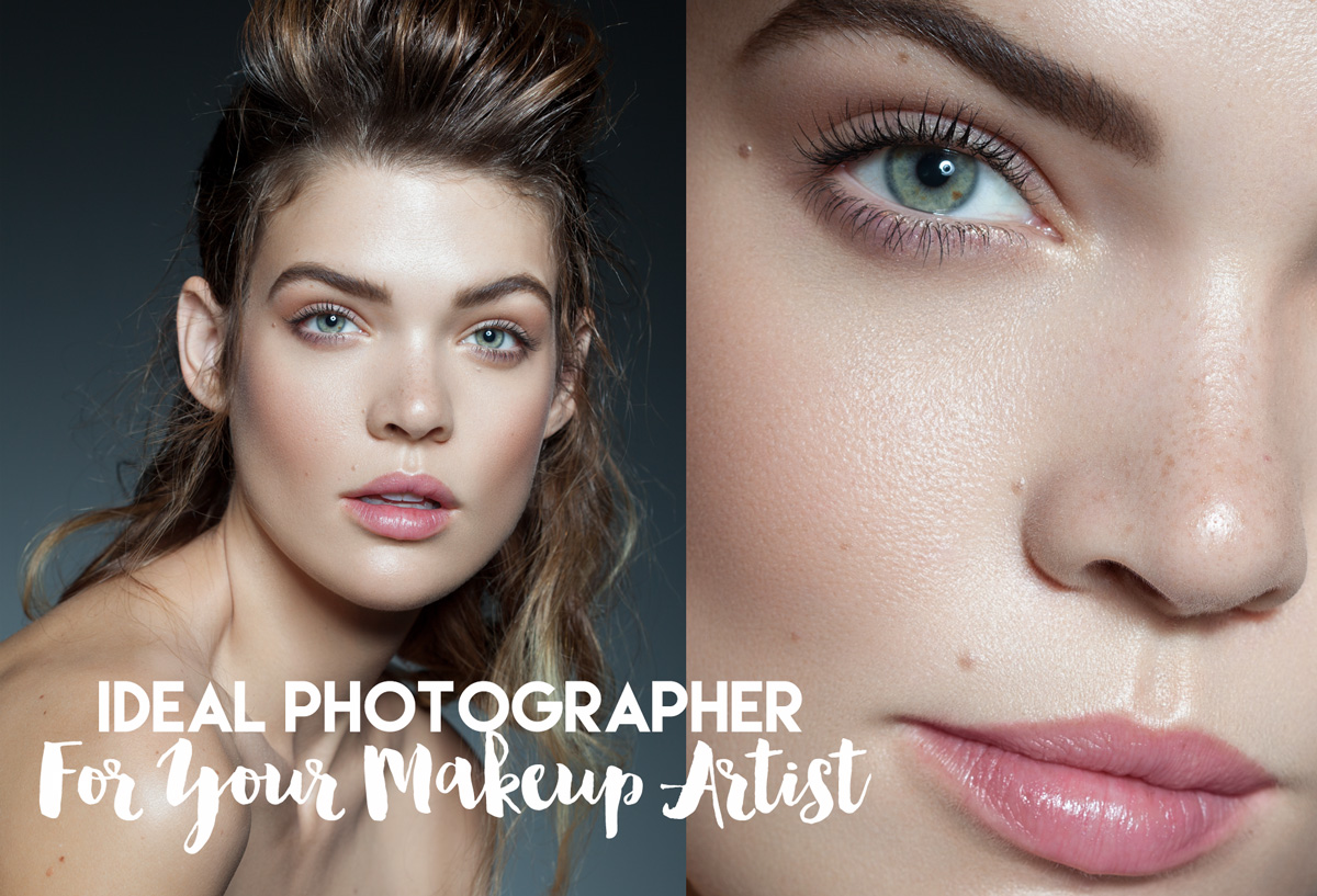 Are You The Ideal Photographer For Your Favorite Makeup Artist?